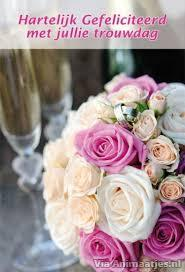 gefeliciteerd met je huwelijksdag