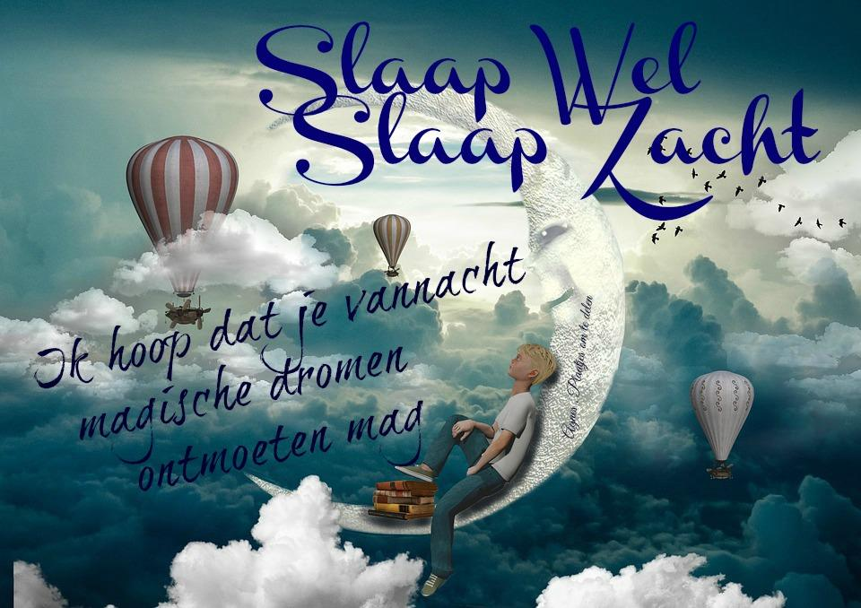 Slaap wel Facebook plaatjes slaap wel slaap zacht ik hoop dat je vannacht magische dromen ontmoeten mag