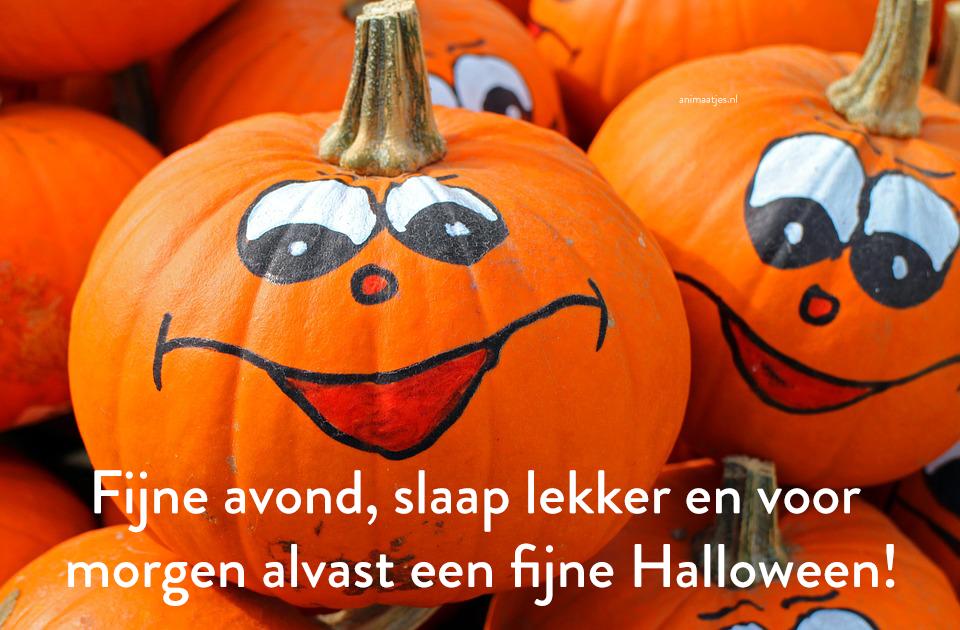Halloween Fijne avond Slaap lekker Facebook plaatjes Alvast een fijne Halloween