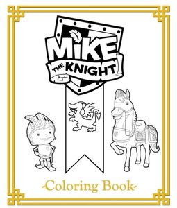 Mike The Knight Kleurplaat. Kleurplaten Tv series kleurplaten Mike the knight